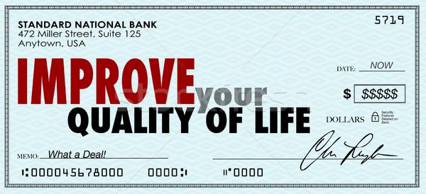 Improve Your Quality of Life Money Check Spend Enjoy Income Stock photo © iqoncept