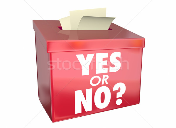 Yes or No Answer Box Vote Ballot Opinion Words 3d Illustration Stock photo © iqoncept