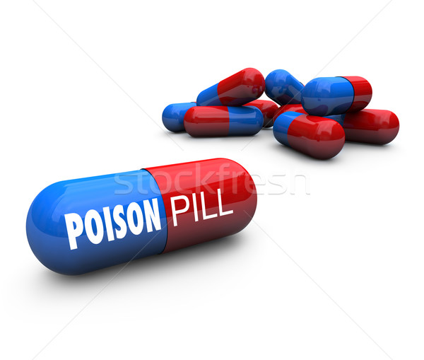Poison Pill - Defensive Strategy Prevents Hostile Takeovers Stock photo © iqoncept