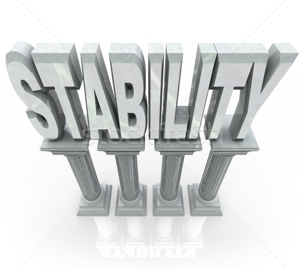 Stability Word on Columns Strong Dependable Support Stock photo © iqoncept