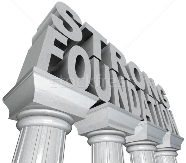 Strong Foundation Words on Marble Pillars Columns Stock photo © iqoncept