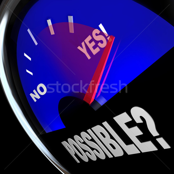 Possible Yes Answer Opportunity to Achieve Success Fuel Gauge Stock photo © iqoncept
