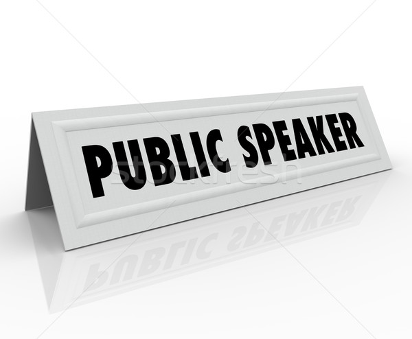 Public Speaker Words Name Tent Card Guest Speech Panelist Stock photo © iqoncept