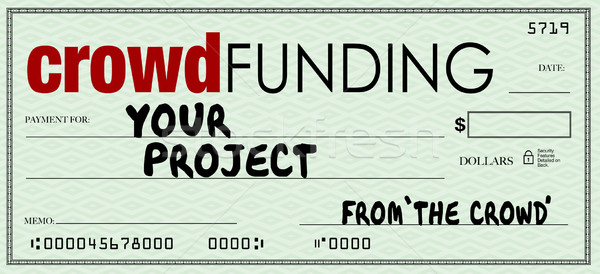 Crowd Funding Check Blank Amount Investing in Your Project Stock photo © iqoncept