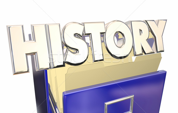 History 3d Word File Cabinet Archive Documents Old Paperwork Stock photo © iqoncept