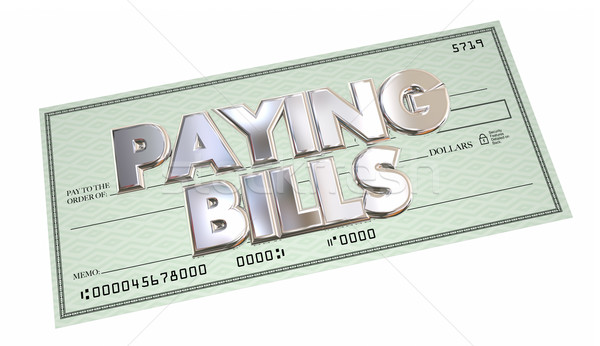 Paying Bills Check Money Send Payment Words 3d Illustration Stock photo © iqoncept