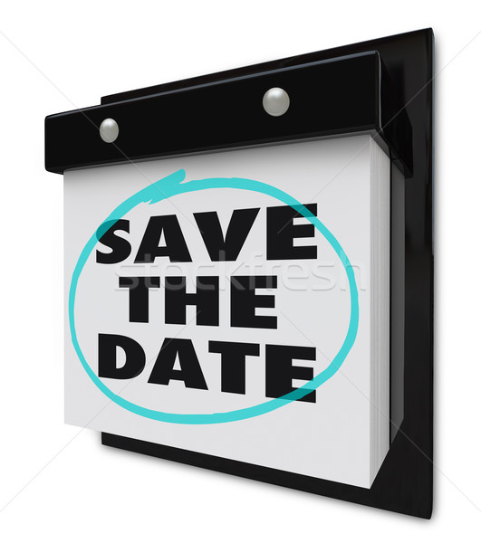 Save the Date - Wall Calendar Stock photo © iqoncept
