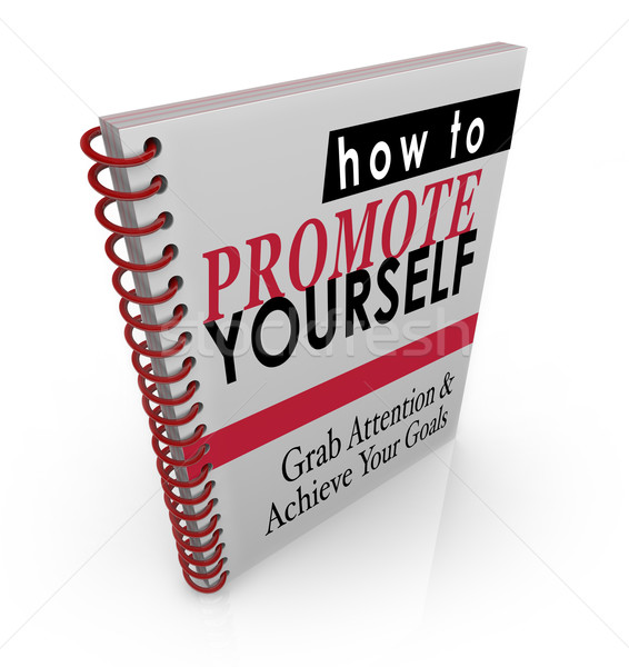 How to Promote Yourself Book Manual Guide Instructions Stock photo © iqoncept