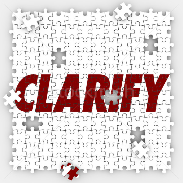 Clarify Word Puzzle Hole Pieces Explain Situation Stock photo © iqoncept