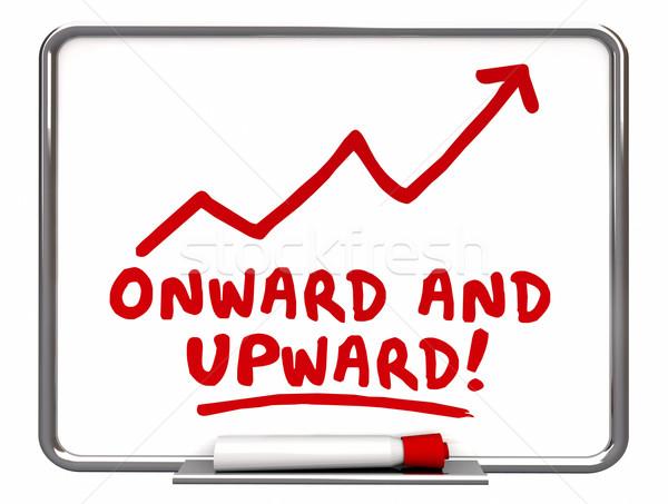 Onward and Upward Arrow Rising Words 3d Illustration Stock photo © iqoncept