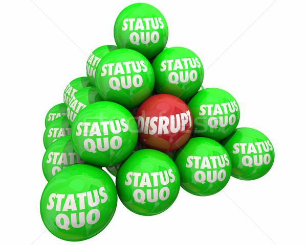 Disrupt Vs Status Quo Change Innovate Pyramid 3d Illustration Stock photo © iqoncept