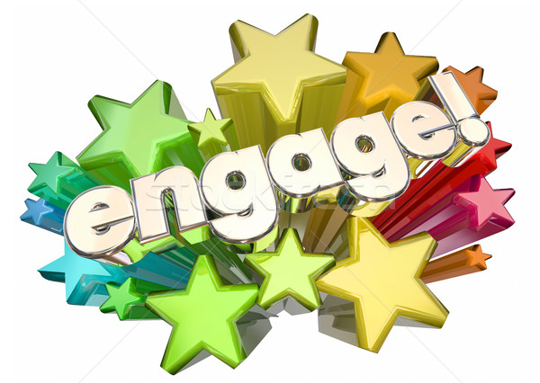 Engage Interact Involve Communicate Stars 3d Illustration Stock photo © iqoncept