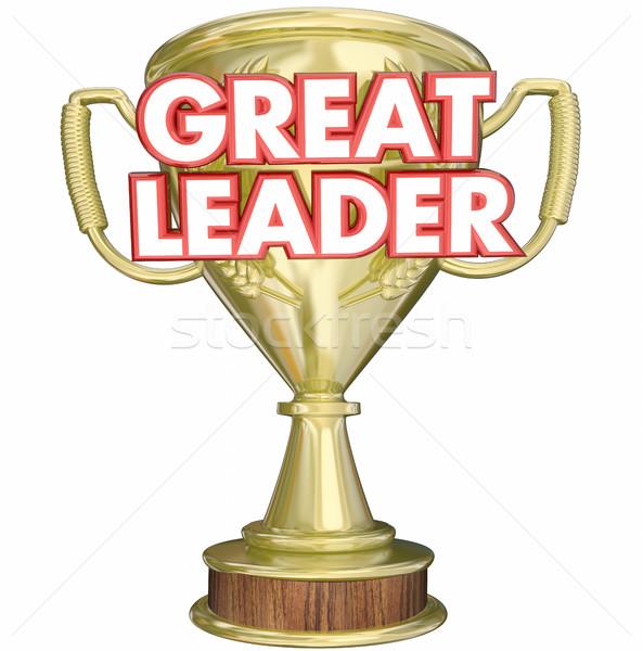 Great Leader Manager Boss Superviser Trophy Prize Award 3d Illus Stock photo © iqoncept