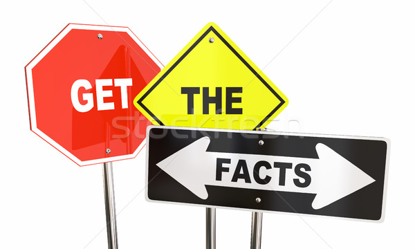 Get the Facts Road Street Signs Direction Research Information 3 Stock photo © iqoncept