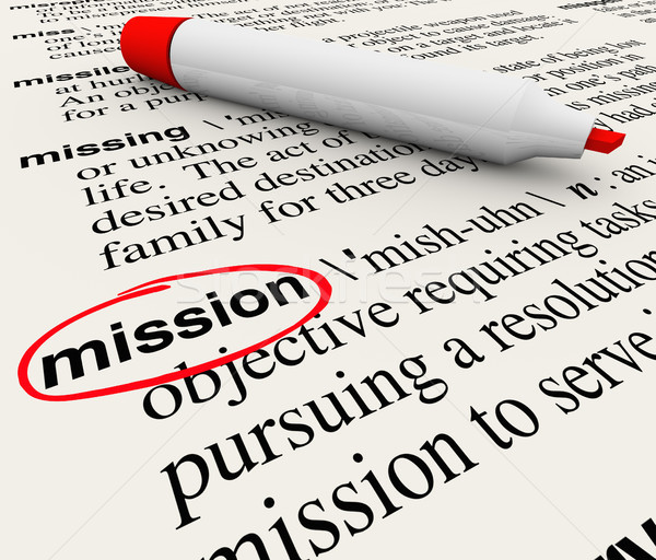Mission Word Dictionary Definition Red Marker Stock photo © iqoncept