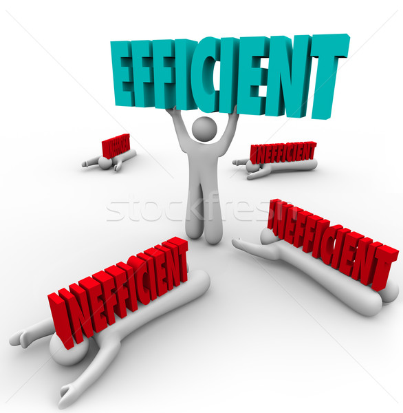 Stock photo: Efficient Vs Inefficient Words Man Lifting Word Others Crushed
