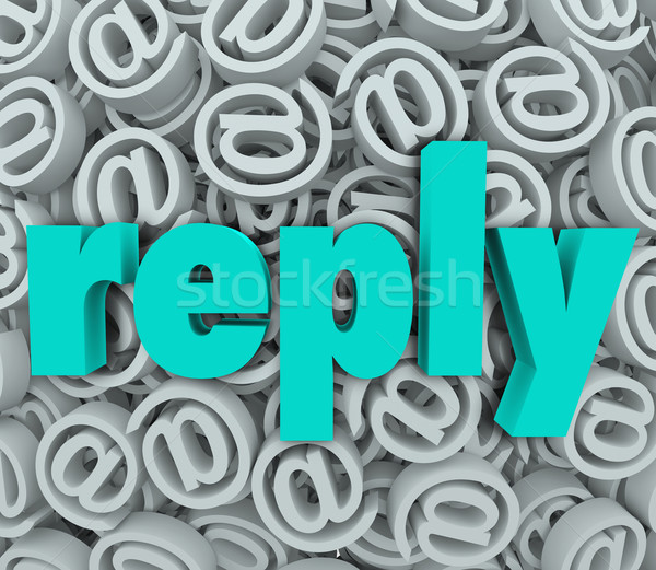 Reply Response Email Deliver Send Answer Message Stock photo © iqoncept