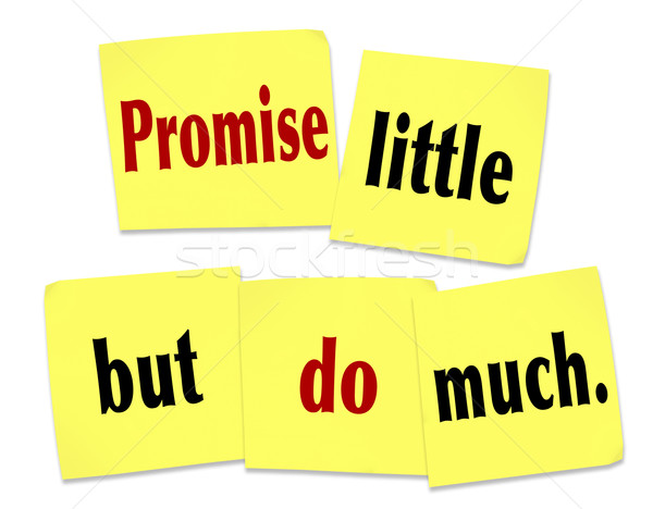 Promise Little But Do Much Quote Saying Sticky Notes Stock photo © iqoncept