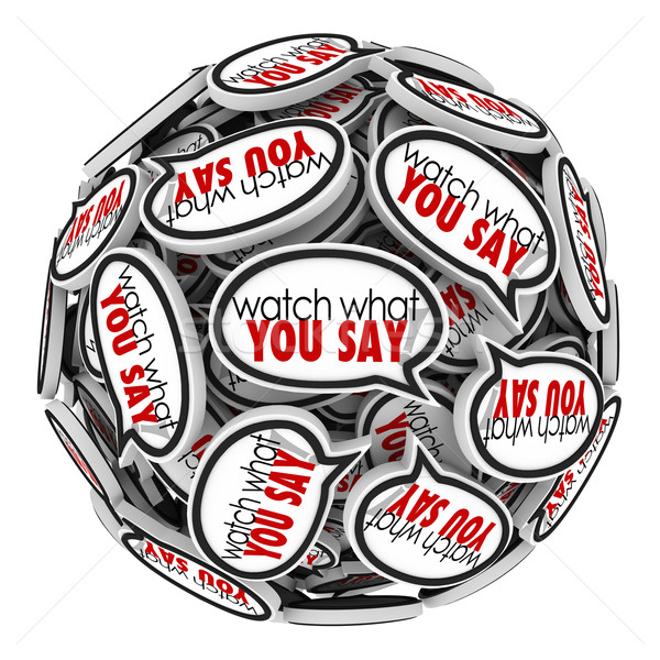 Watch What You Say Speech Bubbles Clouds Careful Sensitive Offen Stock photo © iqoncept