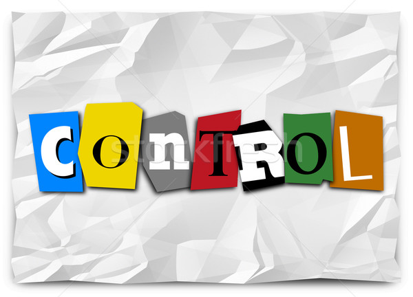 Control Word Cut Out Letters Ransom Note Total Domination Stock photo © iqoncept
