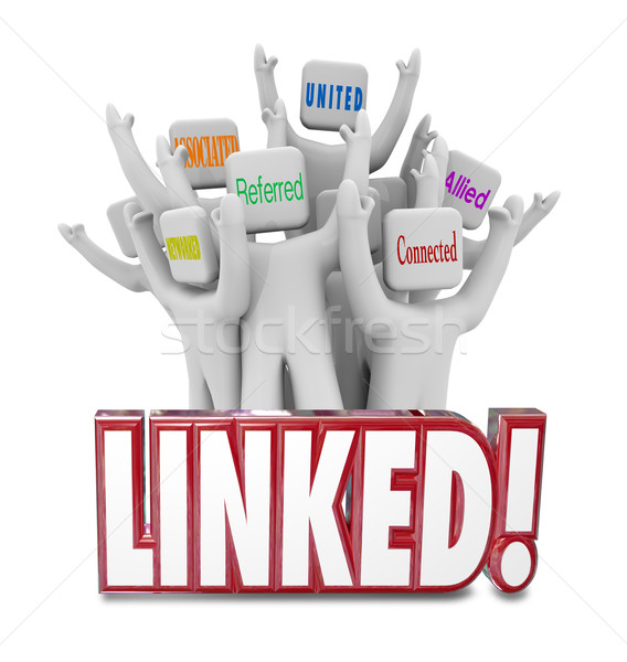 Linked Words Connected Allied United Referrals People Networking Stock photo © iqoncept