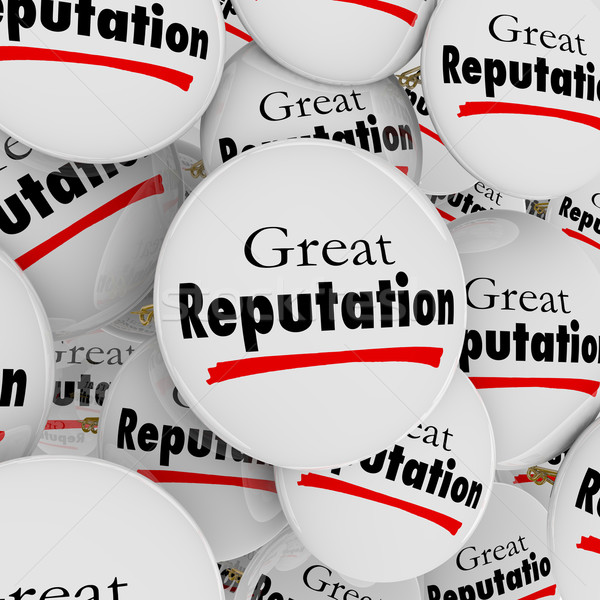 Great Reputation Buttons Pins Credibility Trustworthy Stock photo © iqoncept