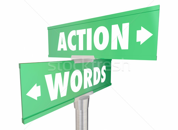 Stock photo: Words Vs Action Proactive Achieve Goal Two Signs 3d Illustration