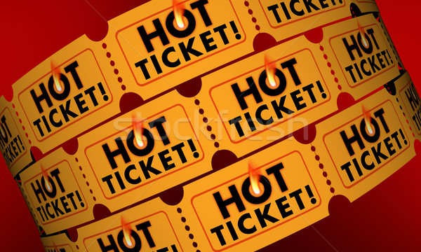 Hot Ticket Popular Event In Demand Admission Entry 3d Illustrati Stock photo © iqoncept