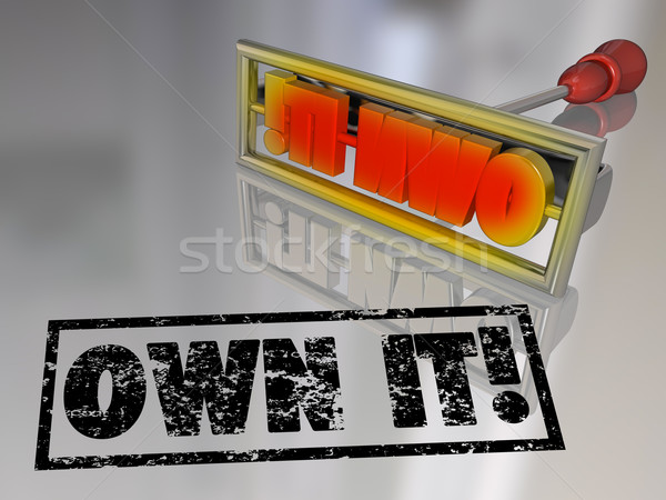 Own It Branding Iron Ownership Claim Responsibility Stock photo © iqoncept