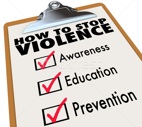 Stock photo: How to Stop Violence Checklist Awareness Education Prevention