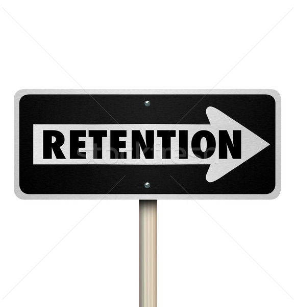 Retention Word One Way Road Sign Retain Customers Employees Stock photo © iqoncept