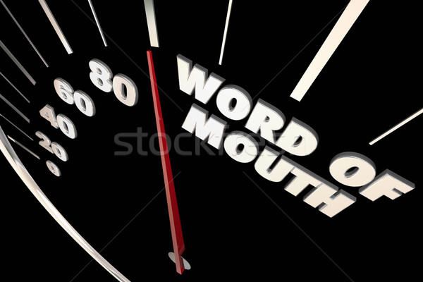 Word of Mouth Buzz Referrals Words Speedometer 3d Illustration Stock photo © iqoncept