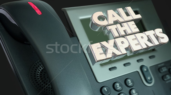 Call the Experts Get Help Experience Phone 3d Illustration Stock photo © iqoncept