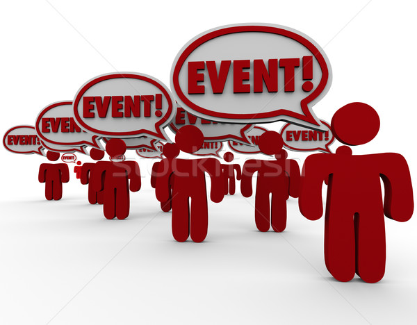 Event Word Speech Bubbles People Talking Spreading Message Stock photo © iqoncept
