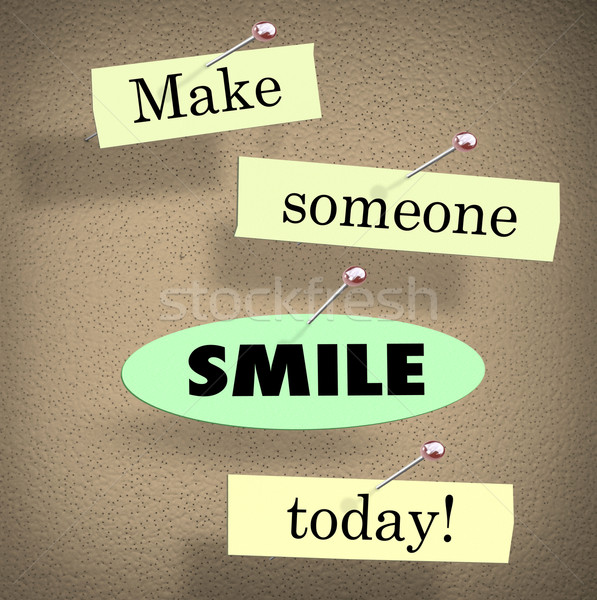 Stock photo: Make Someone Smile Today Quote Saying Bulletin Board