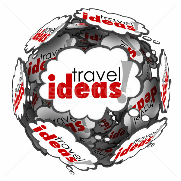 Travel Ideas Thought Cloud Sphere Vacation Plan Brainstorming Stock photo © iqoncept