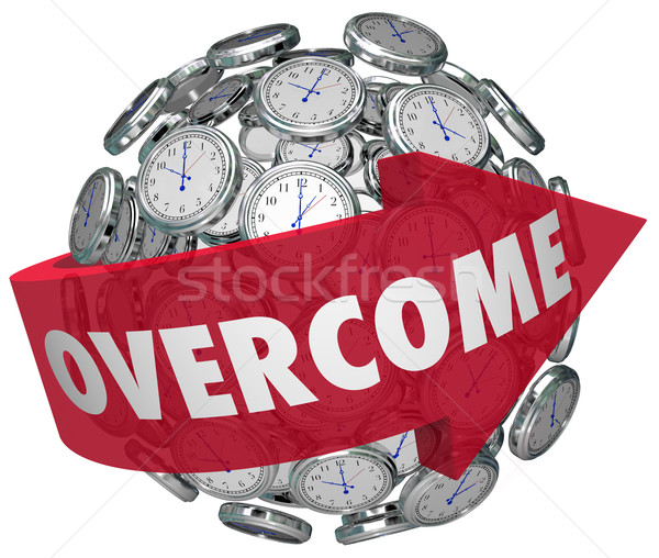 Overcome in Time Word Arrows Clock Sphere Stock photo © iqoncept