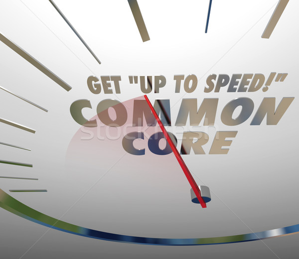 Get Up to Speed on Common Core Speedometer Learning Standards Stock photo © iqoncept
