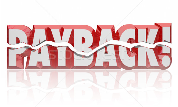 Stock photo: Payback 3d Word Revenge Vengeance Retribution Get Justice Settle