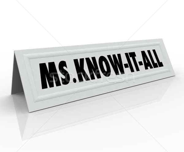 Ms. Know It All Name Tent Card Smart Intelligent Wise Person Spe Stock photo © iqoncept