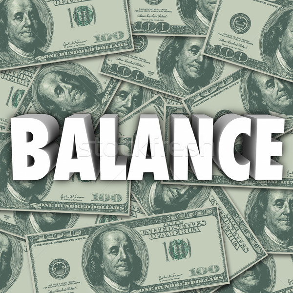 Balance Money Bank Account Budget Bookkeeping Accounting Stock photo © iqoncept
