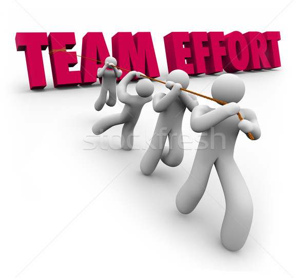 Team Effort Words People Pulling Together Stock photo © iqoncept