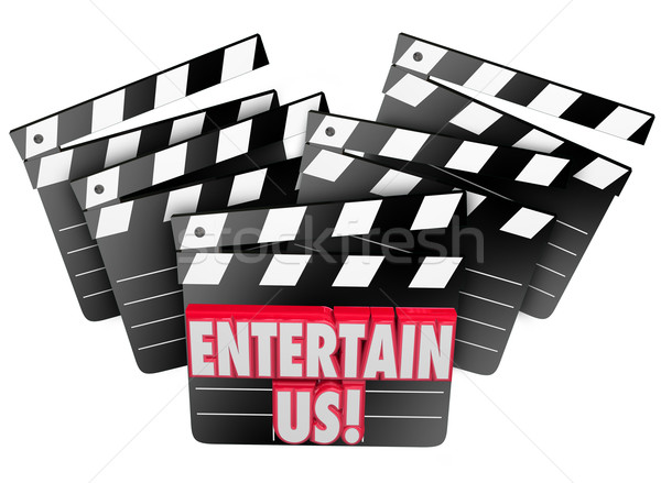 Entertain Us Movie Clapper Boards Film Enjoyment Stock photo © iqoncept