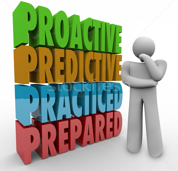 Proactive Predictive Practiced Prepared Thinker Stock photo © iqoncept