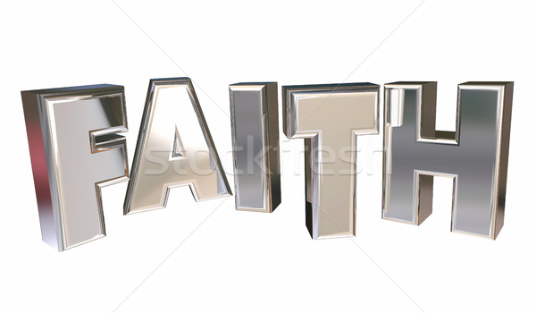 Faith Religion Belief God Prayer Word 3d Illustration Stock photo © iqoncept
