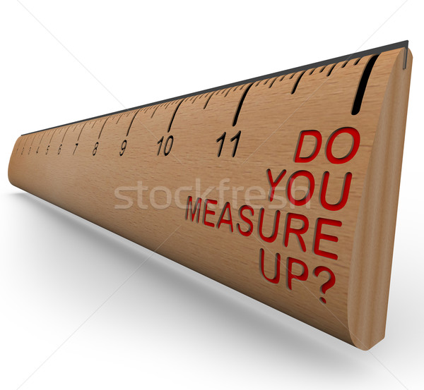 Ruler - Do You Measure Up? Stock photo © iqoncept