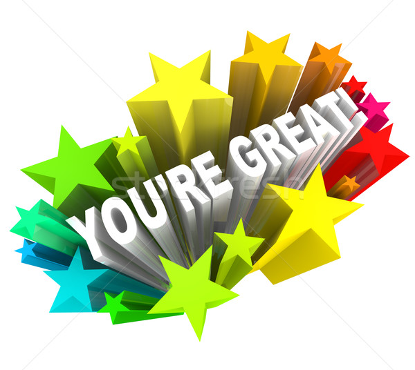 You're Great - Praise Words for Success Stock photo © iqoncept