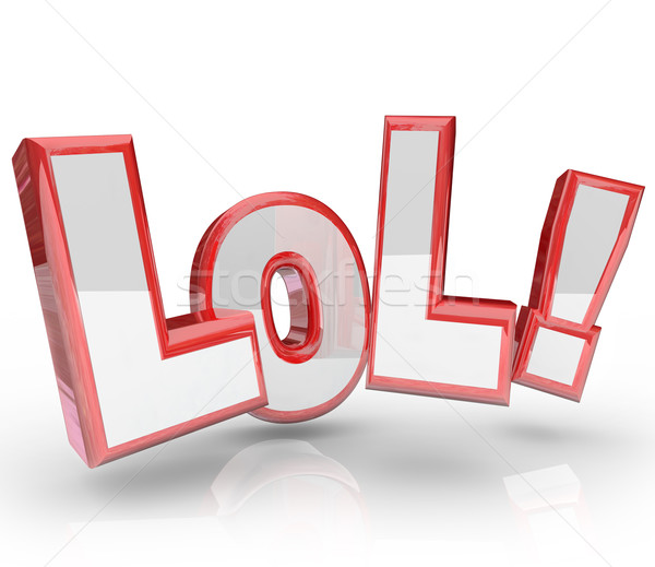LOL Abbreviation Laugh Out Loud Funny Expression Stock photo © iqoncept