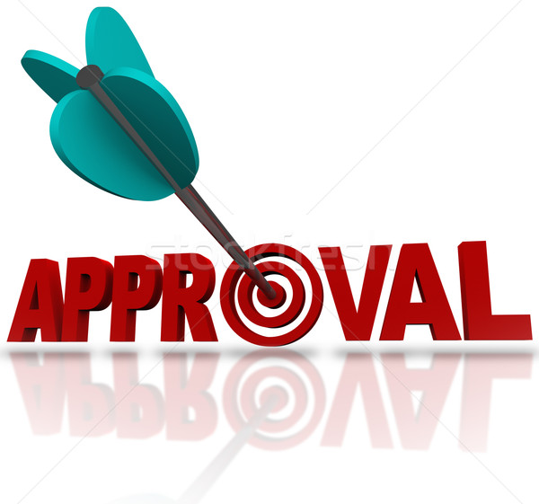 Approval Word Arrow Target Seeking Acceptance Good Reaction Stock photo © iqoncept