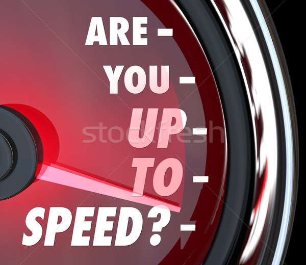 Are You Up to Speed Question Speedometer Stock photo © iqoncept